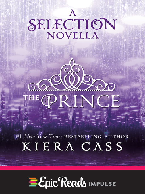 Title details for The Prince by Kiera Cass - Wait list
